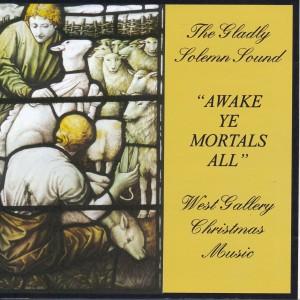Awake Ye Mortals All - West Gallery Christmas Music