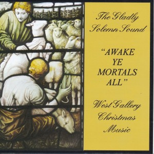 Awake Ye Mortals All - West Gallery Christmas Music